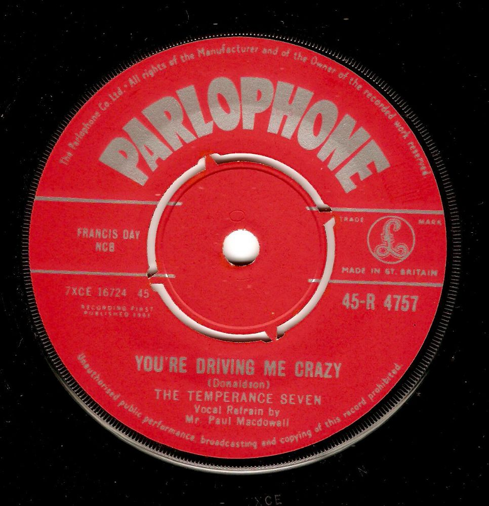 THE TEMPERANCE SEVEN You're Driving Me Crazy Vinyl Record 7 Inch Parlophone 1961